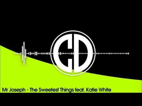 Mr Joseph - The Sweetest Things feat. Katie White