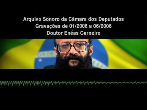 Dr. Enéas - 2006 - Arquivo Sonoro da Câmara dos Deputados