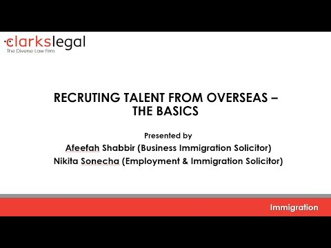 Immigration: Recruiting Talent From Overseas – The Basics