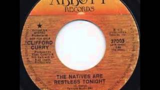 Clifford Curry - The Natives Are Restless Tonight