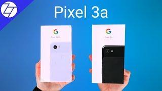 NEW Google Pixel 3a & Pixel 3a XL - Unboxing & First Look!