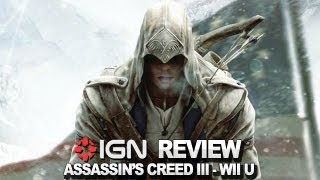 Game | Assassins Creed III Wii U Video Review IGN Reviews | Assassins Creed III Wii U Video Review IGN Reviews