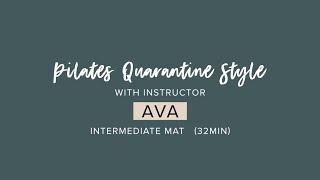 Pilates Quarantine Style Intermediate Mat with Ava