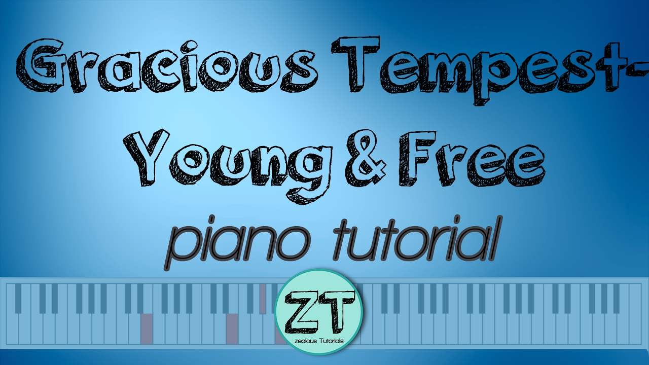 Gracious Tempest  Hillsong Young and Free Piano cover