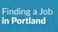 How to Find a Job in Portland, Oregon