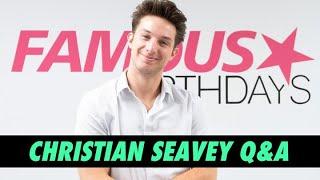 Christian Seavey Q&A