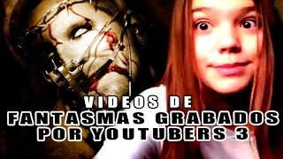Vídeos de Fantasmas Grabados por Youtubers # 3 l Pasillo Infinito