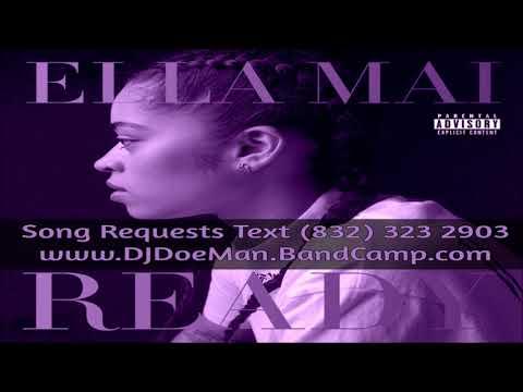 05 Ella Mai Makes Me Wonder Slowed Down Mafia @djdoeman