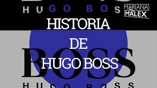 HISTORIA DE HUGO BOSS - Mariana Malex