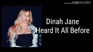 Dinah Jane - Heard It All Before (Lyrics)