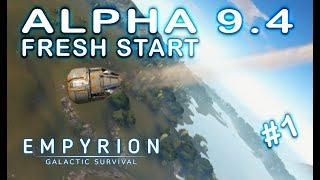 WELCOME TO ALPHA 9.4 | Empyrion Galactic Survival | Lets Play | Part 1