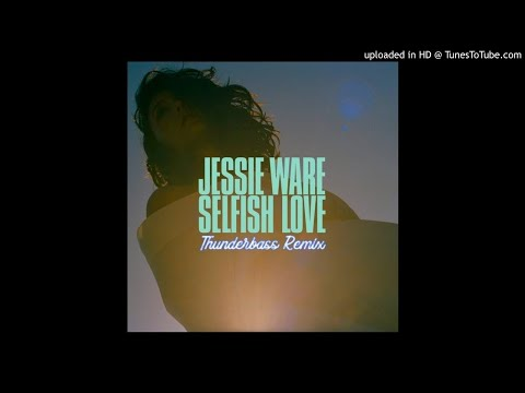 Jessie Ware - Selfish Love (Thunderbass Remix)