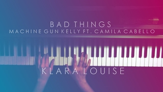 bad things   machine gun kelly ft camila cabello piano cover