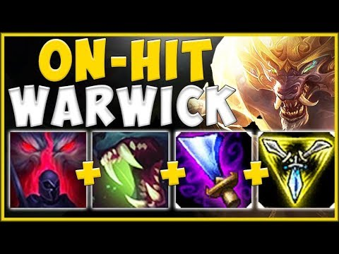 WTF! ON-HIT EFFECTS 100% MAKE WARWICK TOP TOO OVERPOWERED! SEASON 10 WARWICK! - League of Legends