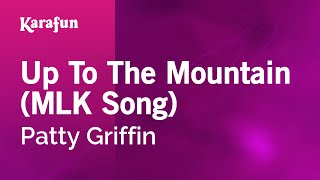 Karaoke Up To The Mountain (MLK Song) - Patty Griffin *