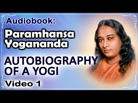 Audiobook: Autobiography of a Yogi (by Paramhansa Yogananda) (01/48)