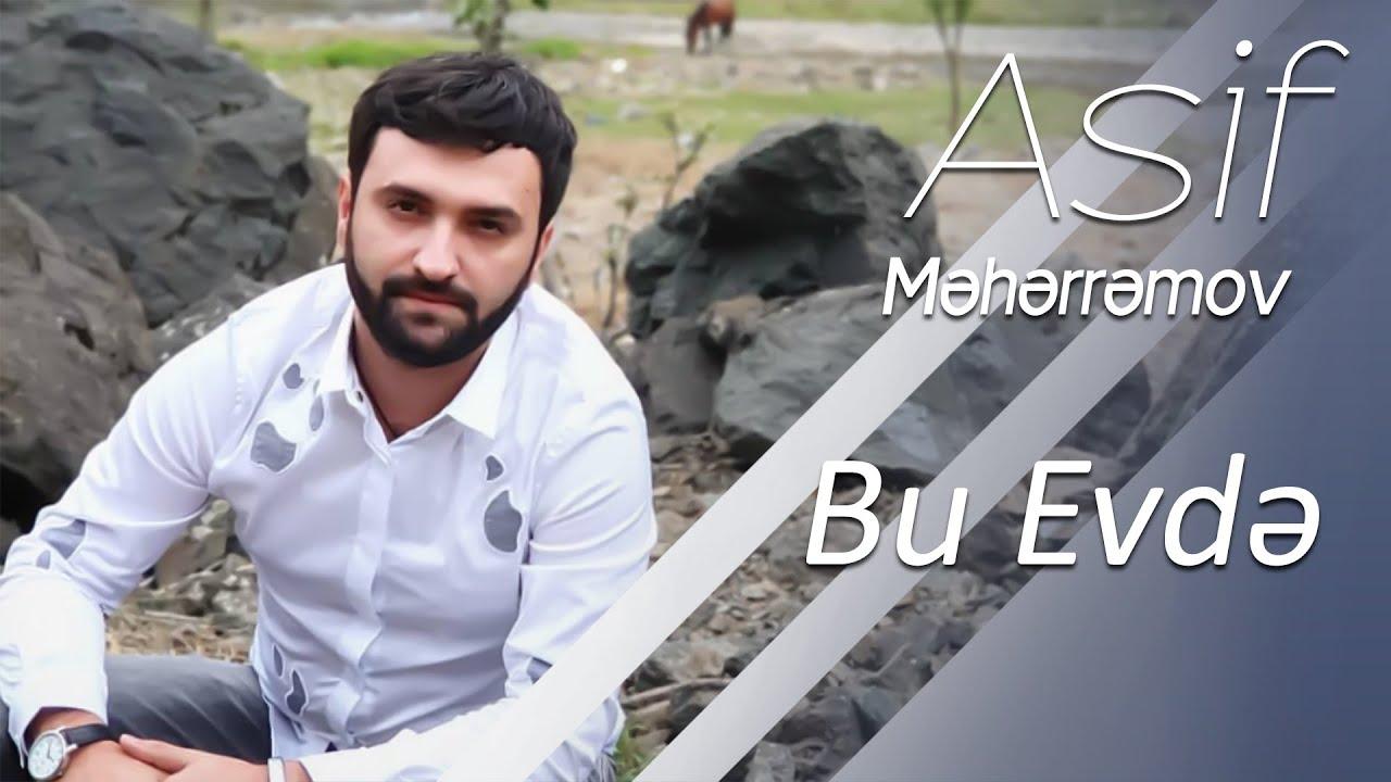 Asif Məhərrəmov - Gəl Gör