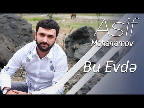 Asif Meherremov - Bu Evde (HiT)