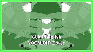 Gumi English Crusher P Out Of Sight Out Of Mind Vocaloid
