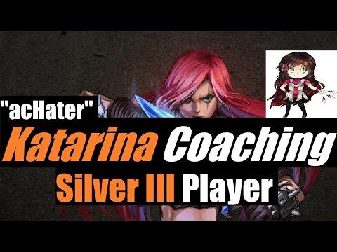 "►FULL Indepth Katarina Coaching: Silver III EUNE Player | ""acHater"""