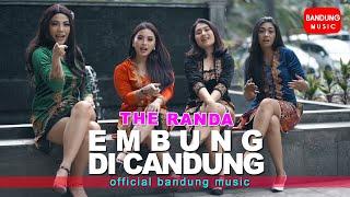 EMBUNG DI CANDUNG - The Randa [Official Bandung Music]