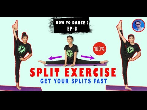 Get Your Splits Easy And Fast | HOW TO DANCE EP-3 | Vicky Patel Tutorial