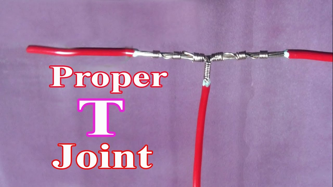 Electrical Wire Joints - Proper T Joint - Cable T Joint - Tee Joint ...