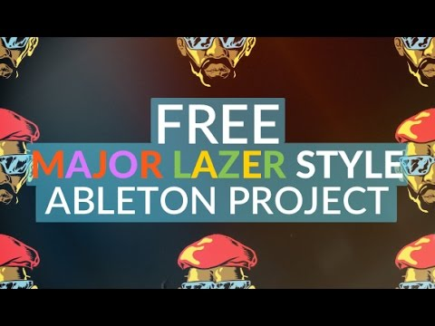 FREE Major Lazer Style Ableton Project File