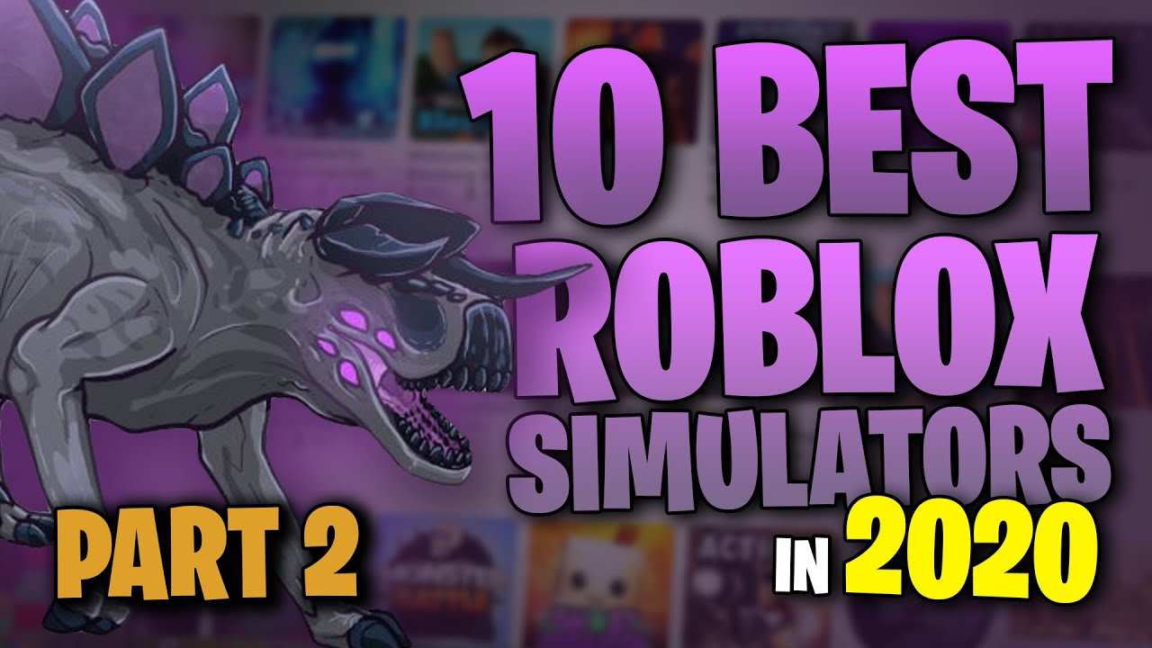 10 Best Roblox Simulator Games To Play In 2020 Part 2 Youtube