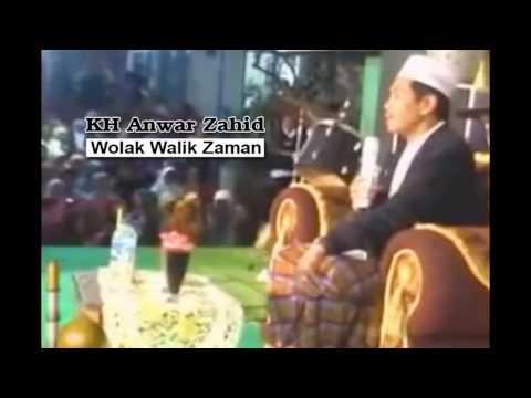CERAMAH LUCU KH Anwar Zahid  I  Wolak Walik Zaman