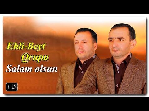 Ehli-Beyt qrupu | Salam olsun | 2017 | HD [www.ya-ali.ws]