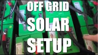 Off Grid Solar Setup by Dustin Real