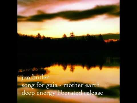 Deep Energy # 25 - Song for Gaia - Mother Earth