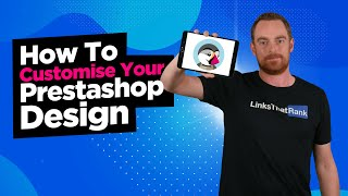 How To Change The Design & Appearance Of Your Prestashop