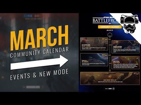March Community Calendar | EVENTS & NEW MODE | Star Wars Battlefront 2 thumbnail