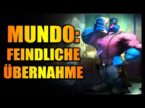 BOSS MUNDO : FEINDLICHE ÜBERNAHME ! LOL Corporate Mundo Skin Jungle Deutsch Gameplay German