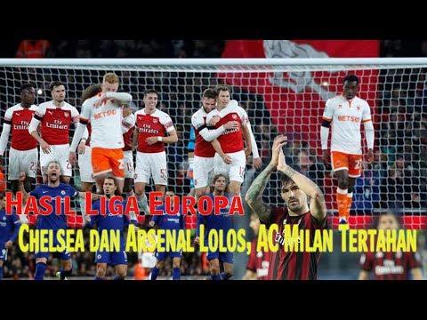 Hasil Liga Europa, Chelsea dan Arsenal Lolos, AC Milan Tertahan Mp3