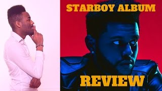 The Weeknd - STARBOY ALBUM REVIEW First Reaction / Review