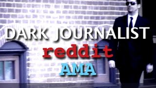 DARK JOURNALIST: REDDIT AMA - BREAKAWAY CIVILIZATION UFOs & THE BLACK BUDGET!