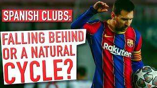 Are Spanish Clubs Falling Behind the European Elite in the UCL? | The Dominance Cycle