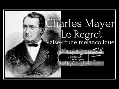 Charles Mayer - Le Regret Op.332