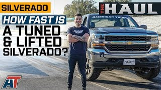 How Fast Is a Tuned & Lifted Silverado? | Tuned Silverado Takes on the Drag Strip - The Haul