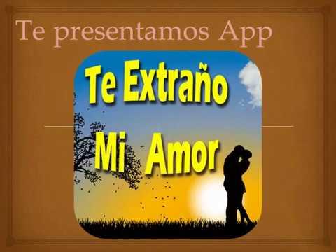Te Extrano Mi Amor Apps On Google Play