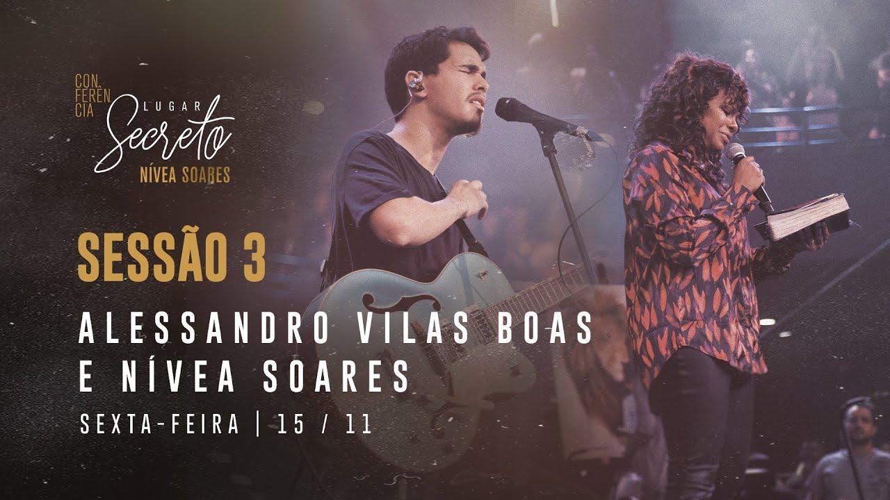 Alessandro Vilas Boas | Palavra com Nivea Soares - CONF LUGAR SECRETO | NOITE 15/11/2019
