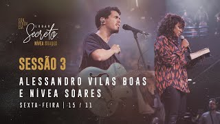 Baixar Louvor com Alessandro Vilas Boas e Palavra de Nivea Soares - CONF LUGAR SECRETO | NOITE 15/11/2019