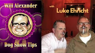 Dog Show Tips Interview  Luke Ehricht