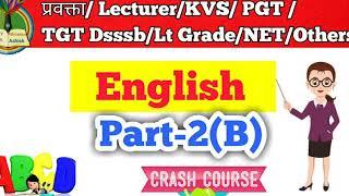 English part 2(B) Lecturer, KVS, PGT, TGT, NET, Dsssb,उत्तराखं