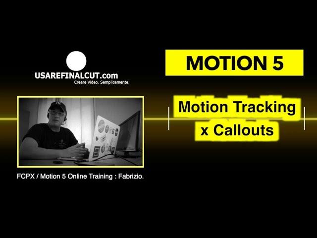 MOTION 5 L07EX TRACKING AUTOMATICO x CALLOUTS.