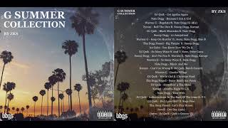 G SUMMER COLLECTION by ZK$ (G-Funk & West Coast Rap)