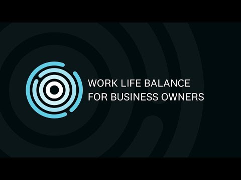 work-life-balance-for-business-owners-|-xero-now